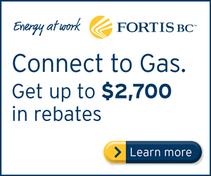 Okanagan Heating & Air Conditioning Fortis Furnace promotes Fortis BC Connect to Gas rebates!